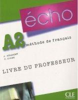 CLE international ECHO A2 Livre du professeur cena od 418 Kč