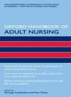 Oxford University Press Oxford Handbook of Adult Nursing - Castledine, G., Close, A. cena od 836 Kč
