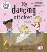 XXL obrazek Penguin Group UK CHARLIE AND LOLA: MY DANCING STICKER BOOK - CHILD, L.