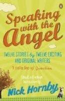 Penguin Group UK SPEAKING WITH THE ANGEL - HORNBY, N. cena od 227 Kč
