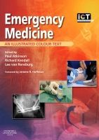 Elsevier Ltd Emergency Medicine (Illustrated Colour Text) - Atkinson, P.,... cena od 745 Kč