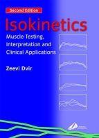 Elsevier Ltd Isokinetics: Muscle Testing, Interpretation and Clinical App... cena od 2236 Kč