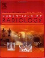 Elsevier Ltd Essentials of Radiology - Mettler, F.A. cena od 1900 Kč