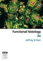 Elsevier Ltd Functional Histology - Kerr, J.B. cena od 2961 Kč