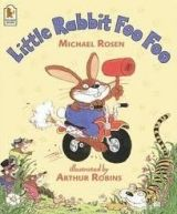 Walker Books Ltd LITTLE RABBIT FOO FOO - ROSEN, M., ROBINS, A. cena od 151 Kč