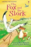 Usborne Publishing USBORNE FIRST READING 1: FOX AND THE STORK cena od 135 Kč