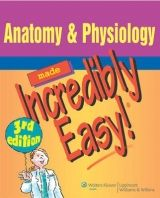 NBN International Ltd Anatomy and Physiology Made Incredibly Easy cena od 900 Kč