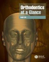 John Wiley & Sons Ltd Orthodontics at Glance cena od 1062 Kč