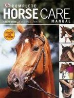 Dorling Kindersley COMPLETE HORSE CARE MANUAL - VOGEL, C. cena od 403 Kč