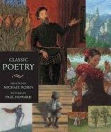 Walker Books Ltd CLASSIC POETRY (WALKER ILLUSTRATED CLASSICS) - ROSEN, M., HO... cena od 252 Kč