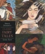 Walker Books Ltd CLASSIC FAIRY TALES (WALKER ILLUSTRATED CLASSICS) - RAY, J. cena od 0 Kč