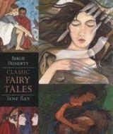 Walker Books Ltd CLASSIC FAIRY TALES (WALKER ILLUSTRATED CLASSICS) - RAY, J. cena od 252 Kč
