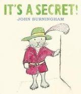 Walker Books Ltd IT´S A SECRET! - BURNINGHAM, J. cena od 176 Kč