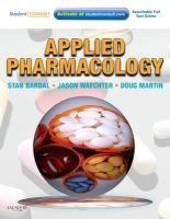 Elsevier Ltd Applied Pharmacology - Bardal, S., Waechter, J., Martin, D. cena od 1470 Kč