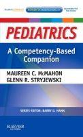Elsevier Ltd Pediatrics: Competency-Based Companion - McMahon, M.C., Stry... cena od 885 Kč