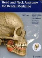 Georg Thieme Verlag KG Head and Neck Anatomy for Dental Medicine - Baker, E.W. cena od 1602 Kč