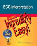 NBN International Ltd ECG Interpretation Made Incredibly Easy cena od 783 Kč