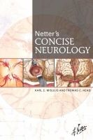 Elsevier Ltd Netter´s Concise Neurology - Misulis, K.E., Head, T.C. cena od 1 455 Kč