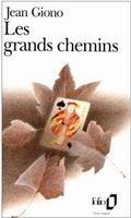 SODIS LES GRANDS CHEMINS - GIONO, J. cena od 161 Kč