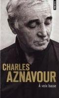 Volumen A VOIX BASSE - AZNAVOUR, Ch. cena od 180 Kč