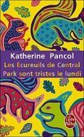 HACH-BEL LES ECUREUILS DE CENTRAL PARK SONT TRISTES LE LUNDI - PANCOL... cena od 265 Kč