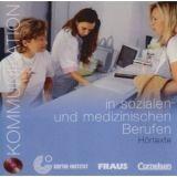 Cornelsen Verlagskontor GmbH KOMMUNIKATION IN SOZIALEN UND MEDIZINISCHEN BERUF CD cena od 197 Kč