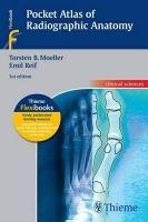Georg Thieme Verlag KG Pocket Atlas of Radiographic Anatomy - Moeller, T.B., Reif, ... cena od 1068 Kč