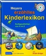 Bibliographisches Institut MEYERS ERZÄHLTES KINDERLEXIKON cena od 508 Kč