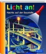 Bibliographisches Institut LICHT AN! NACHTS AUF DER BAUSTELLE cena od 229 Kč