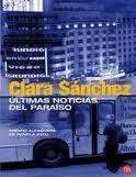 SANTILLANA EDUCACIÓN, S.L. ULTIMAS NOTICIAS DEL PARAISO - SANCHEZ, CLARA cena od 238 Kč