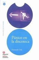 SANTILLANA EDUCACIÓN, S.L. PANICO EN LA DISCOTECA (Leer En Espanol Nivel 3) - URIA, F. cena od 0 Kč