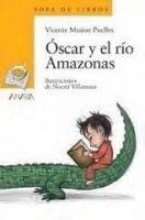 Comercial Grupo ANAYA OSCAR Y EL RIO AMAZONAS - MUNOZ PUELLES, V. cena od 176 Kč