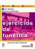 Comercial Grupo ANAYA EJERCICIOS FONETICA MEDIO - ALVAREZ, M. A. cena od 485 Kč