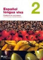 SANTILLANA EDUCACIÓN, S.L. ESPANOL LENGUA VIVA 2 ACTIVIDADES+CDR - CENTELLAS, A. cena od 572 Kč