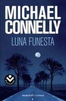 RANDOM HOUSE MONDADORI LUNA FUNESTA - CONNELLY, M. cena od 285 Kč