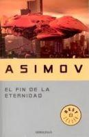 RANDOM HOUSE MONDADORI FIN DE LA ETERNIDAD - ASIMOV, I. cena od 299 Kč