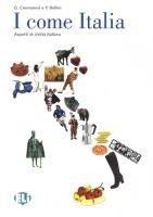 ELI s.r.l. I COME ITALIA Libro dello Studente + CD - BELLINI, A. cena od 232 Kč