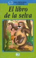 ELI s.r.l. MIS PRIMEROS CUENTOS SERIE VERDE - EL LIBRO DE LA SELVA + CD cena od 124 Kč