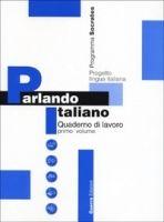RUX DISTRIBUZIONE PARLANDO ITALIANO 1 Quaderno di Lavoro cena od 370 Kč