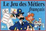 ELI s.r.l. LE JEU DES METIERS FRANCAIS - LE JEU DES METIERS FRANCAIS cena od 292 Kč