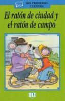 ELI s.r.l. MIS PRIMEROS CUENTOS SERIE VERDE - EL RATON DE CIUDAD + CD cena od 124 Kč