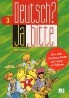 ELI s.r.l. DEUTSCH? JA, BITTE 3 (Vocabulary Fun and Games Book) cena od 229 Kč
