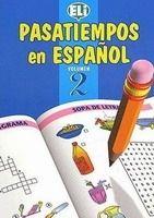 ELI s.r.l. PASATIEMPOS EN ESPANOL VOLUMEN 2 cena od 0 Kč