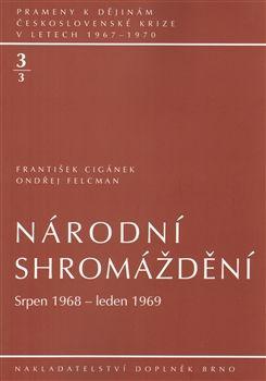 Doplněk Národní shromáždění 3/3 (Srpen 1968 – leden 1969) - Františe... cena od 285 Kč