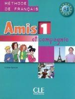 AMIS ET COMPAGNIE 1 LIVRE DE L´ELEVE - COLETTE S. cena od 245 Kč