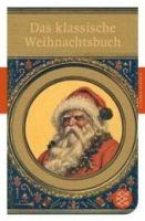 Fischer Verlage DAS KLASISCHE WEIHNACHTSBUCH - SEIFERT, N. cena od 198 Kč