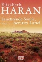 Verlagsgruppe Lübbe GmbH LEUCHTENDE SONNE, WEITES LAND - HARAN, E. cena od 242 Kč