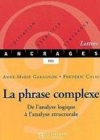 HACH-FLE LA PHRASE COMPLEXE: DE L´ANALYSE LOGIQUE A L´ANALYSE STRUCTU... cena od 344 Kč