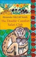 Little, Brown Book Group THE DOUBLE COMFORT SAFARI CLUB: THE NO. 1 LADIES DETECTIVE A... cena od 241 Kč