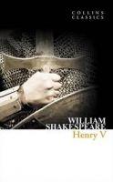 Harper Collins UK HENRY V (Collins Classics) - SHAKESPEARE, W. cena od 48 Kč
